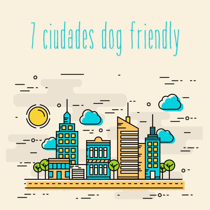 ciudades dog friendly-01